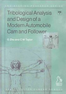 NEW Tribological Analysis and Design of a Modern Automobile Cam and Follower by