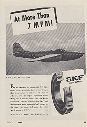 More than 7 miles per minute SKF Bearings ad 1945 Bell P59 Airacomet jet